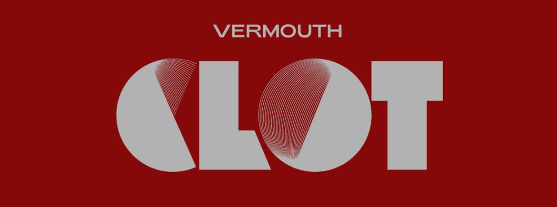 Vermouth Clot